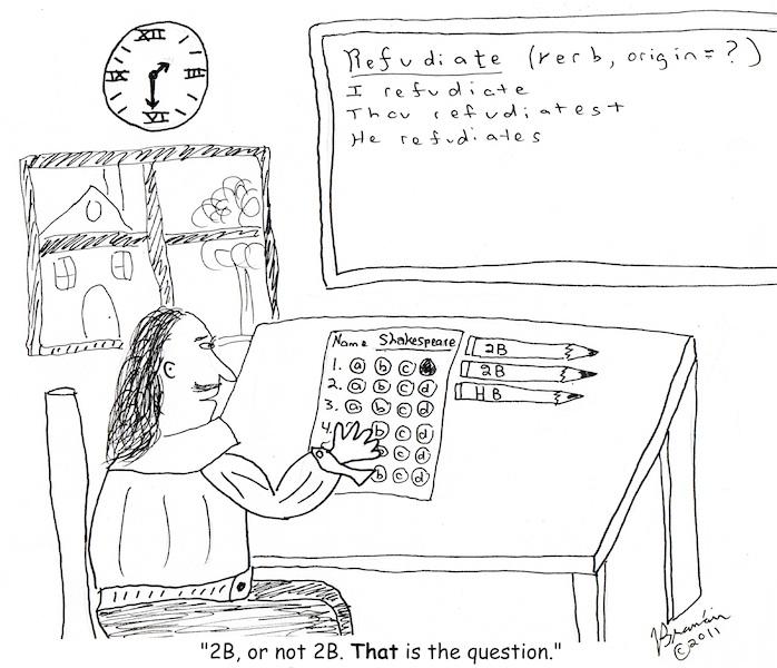 Cartoon: Shakespeare taking an exam [Branain.com]