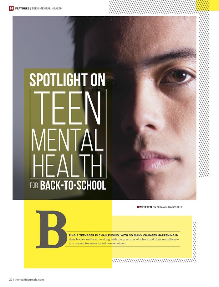 teen mental health, back-to-school, The Health Journal, 2015, September, print magazine